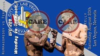 UFC 209 Woodley vs Thompson 2 Care/Don