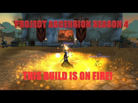 This build is on FIRE! Season 4 Project Ascension