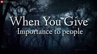 When You Give... || Sad Truth Of Life || WhatsApp Status || Famous English Quotes