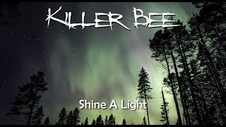 Shine a Light, New Single & Video!