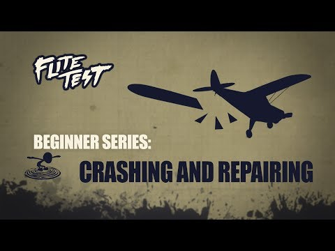 flite-test--rc-planes-for-beginners-crashing-and-repairing--beginner-series--ep-9