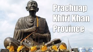 preview picture of video 'Prachuap Khiri Khan Province จังหวัดประจวบคีรีขันธ์ West Thailand'