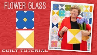 Make A Flower Glass Quilt With Jenny Doan Of Missouri Star (Video Tutorial)