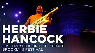 Herbie Hancock: Live from The BRIC Celebrate Brooklyn! Festival