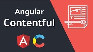 Contentful - CMS for Angular Progressive Web Apps