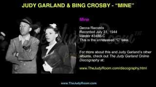 "Judy Garland & Bing Crosby - ""Mine"" - Decca Records Unreleased ""C"" Take"