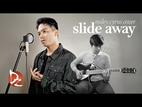 Slide Away (Miley Cyrus Cover)