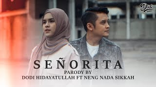 Señorita Sosialita Cover Parody By Dodi Hidayatullah Ft Nada Sikkah