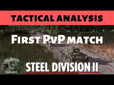 Steel Division 2 - Tactical Analysis - First PvP Match
