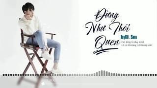 Đừng Như Thói Quen Remix 2019   JayKii; Nemo