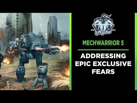 Is Mechwarrior 5 going Epic Exclusive? :: MechWarrior Online