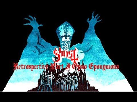 Ghost BC Retrospective Part I: Opus Eponymous