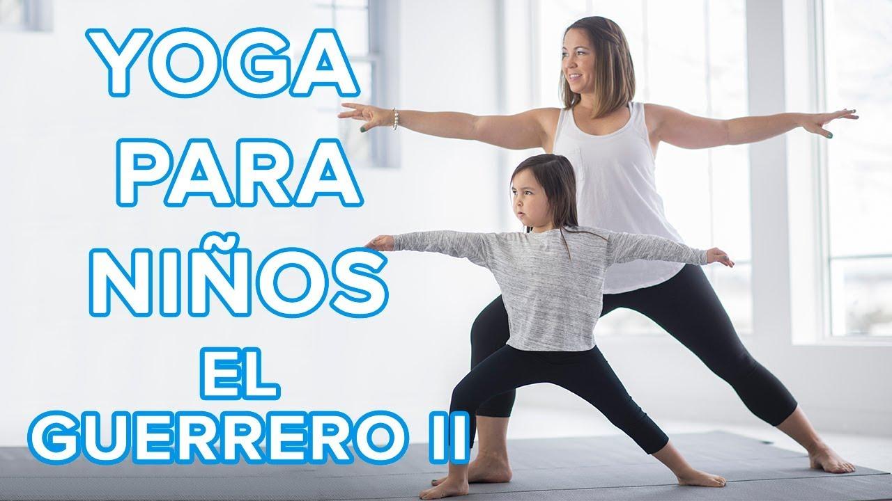 Yoga para niños: El guerrero II o Virabhadrasana II ????
