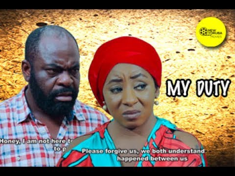 MY DUTY - Latest Yoruba Movie 2017| Yoruba BLOCKBUSTER