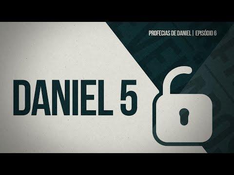 DANIEL 5 | A escrita na Parede | PROFECIAS DE DANIEL  | SEGREDOS REVELADOS