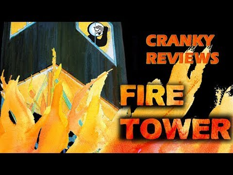 Cranky Reviews - Fire Tower