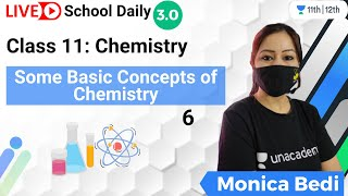 Class 11 | Some Basic Concepts of Chemistry-6 | Unacademy Class 11&12 | Monica Bedi - MONICA