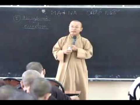 Thành Duy Thức Luận (2008) - Phần 12: Hoạt dụng của thức Mạt-na: Trung tâm chấp ngã