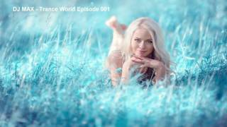 DJ MAX   Trance World Episode 001