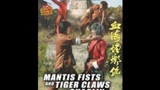 Шаолиньские Кулаки Богомола и Когти Тигра / Mantis Fists and Tiger Claws of Shaolin