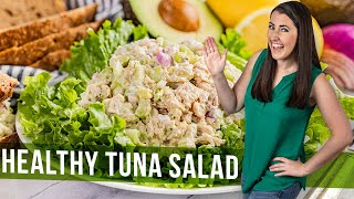 How To Make Healthy Tuna Salad  The Stay At Home Chef