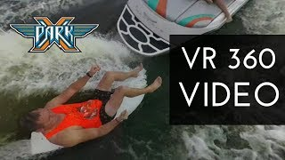 Surfing in 360 VR VIDEO 🏄 XPark 🚤