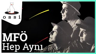 MFÖ / Hep Aynı (Official Audio)