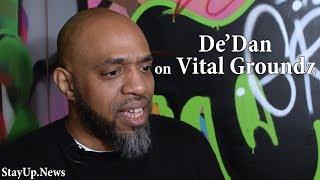 """VitalGroundz own DeDan """"Blabbz"""" Baldwin Interviews w/ StayUp"""