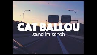 "Video thumbnail of ""CAT BALLOU - SAND IM SCHOH (Offizielles Video)"""