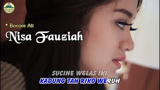 Nisa Fauziah - Bocore Ati       Official Video
