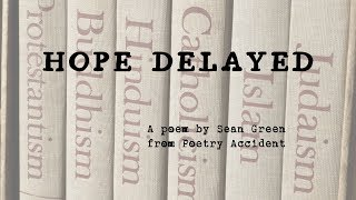 Hope Delayed