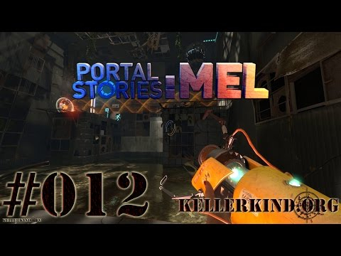 Portal Stories: Mel #12 – Volle Aufmerksamkeit ★ Let's Play Portal Stories: Mel [HD|60FPS]