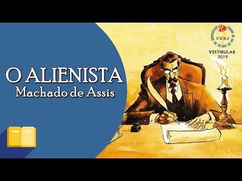 UERJ | RESENHA:  O Alienista, de Machado de Assis