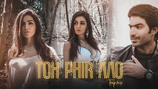 Toh Phir Aao Trap Mix | Baran Haider | Raj Ratan   - YouTube