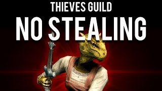 How to Beat the Thieves Guild without Stealing