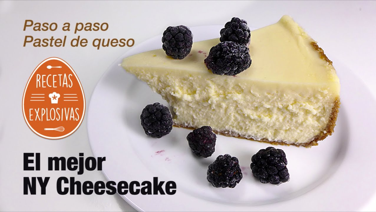 NY Cheesecake - Perfecto - Paso a paso - Recetas Explosivas
