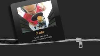 X-RAY - Čistá jako voda (prod. FreedomWorkz) /remix/