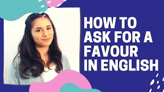 How to ask for a favour politely in English l Conversational English