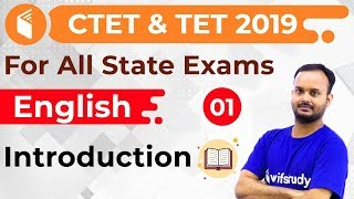 7:30 PM - CTET & TET 2019 | English by Sanjeev Sir | Introduction
