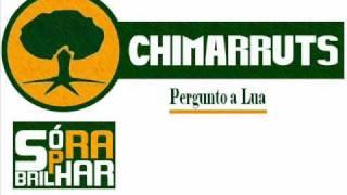 Chimarruts - Pergunto A Lua (Musica Nova)