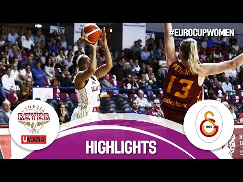 Reyer Venezia (ITA) v Galatasaray (TUR) - Final - Highlights - EuroCup Women 2017-18