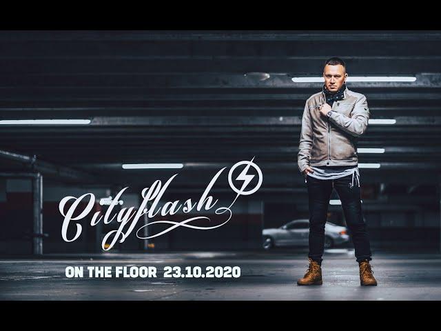 NEU aus Europa: On The Floor von Cityflash ((jetzt ansehen))