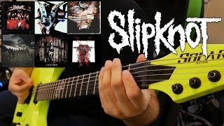 Mix - Slipknot Guitar Riff Evolution (Self Titled to All Out Life Guitar Riff Compilation)