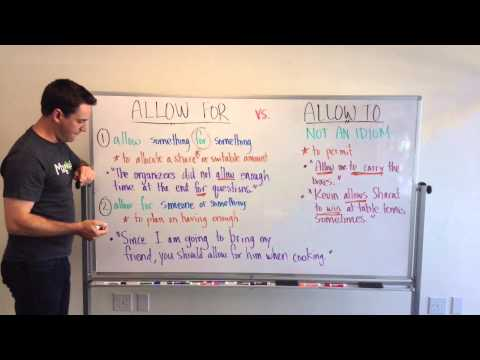 GMAT Tuesdays with Kevin: Idioms – Allow for vs. Allow to