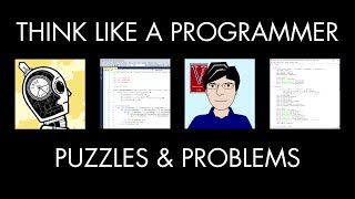 Puzzles & Programming Problems (Think Like a Programmer)