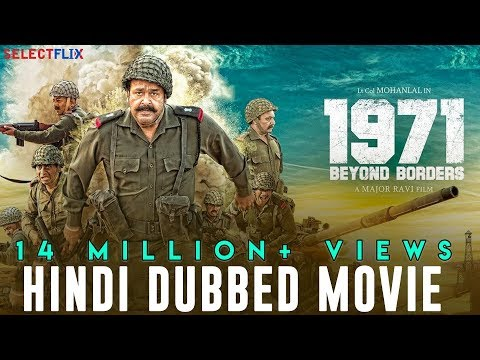 1971: Beyond Borders - Hindi Dubbed Full Movie | Mohanlal | Arunoday Singh | Allu Sirish