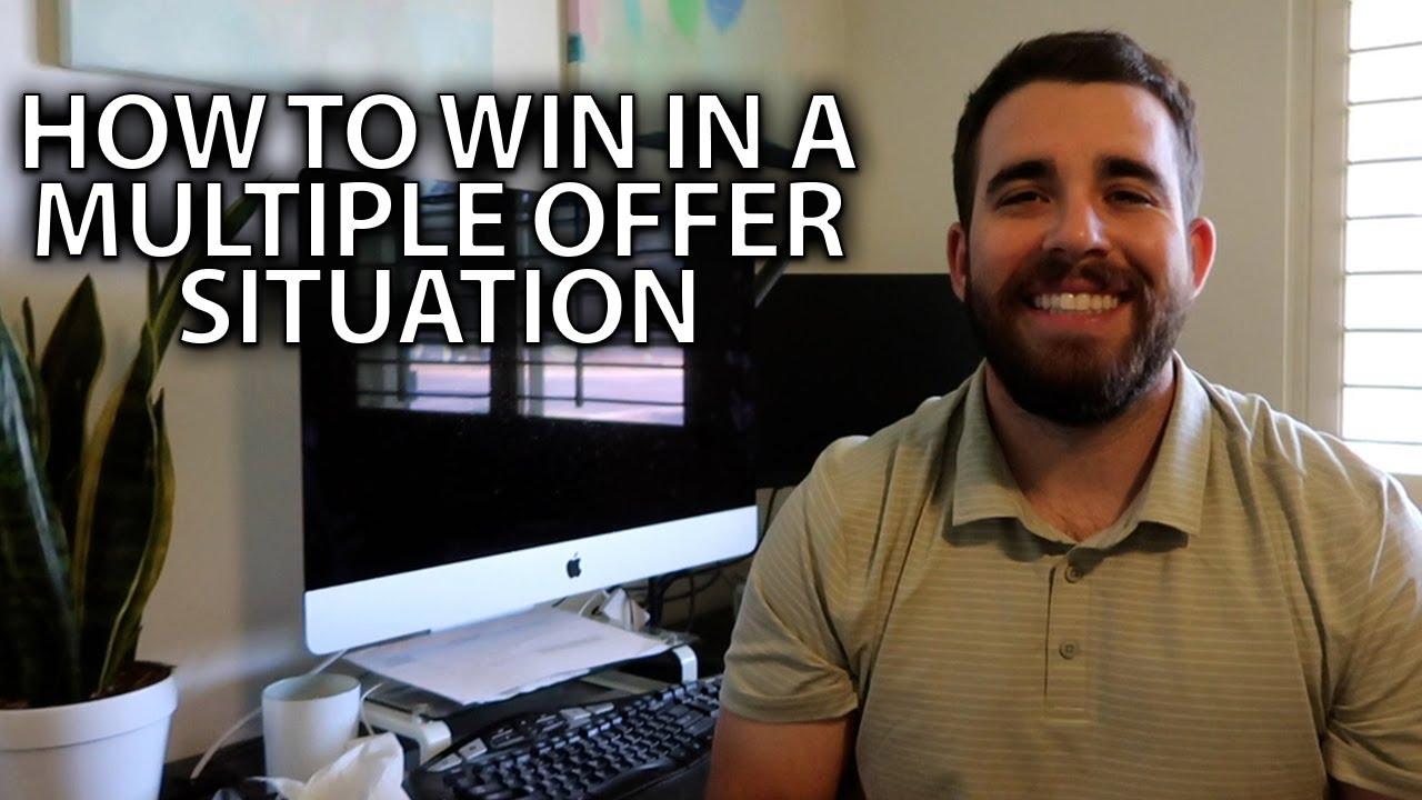 Tips for Winning Against Multiple Offers