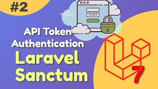 Laravel Sanctum API Token Authentication Tutorial with example