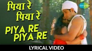 Piya Re Piya Re with lyrics | Nusrat Fateh Ali Khan - YouTube