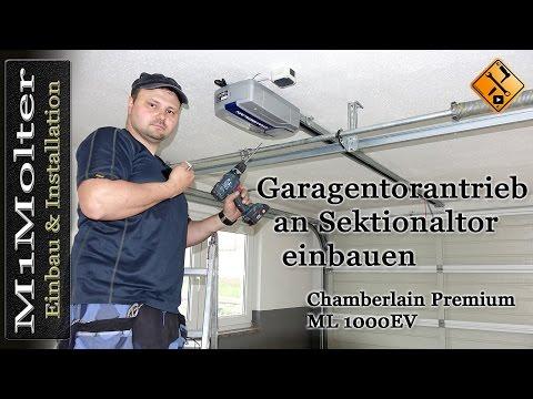Garagentorantrieb an Sektionaltor einbauen -Chamberlain Premium ML 1000EV - M1Molter